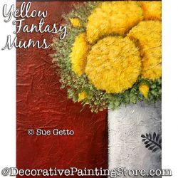 Yellow Fantasy Mums PDF DOWNLOAD Painting Pattern - Sue Getto