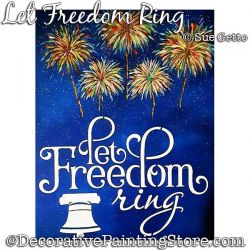 Let Freedom Ring (Fireworks) Painting Pattern PDF DOWNLOAD - Sue Getto
